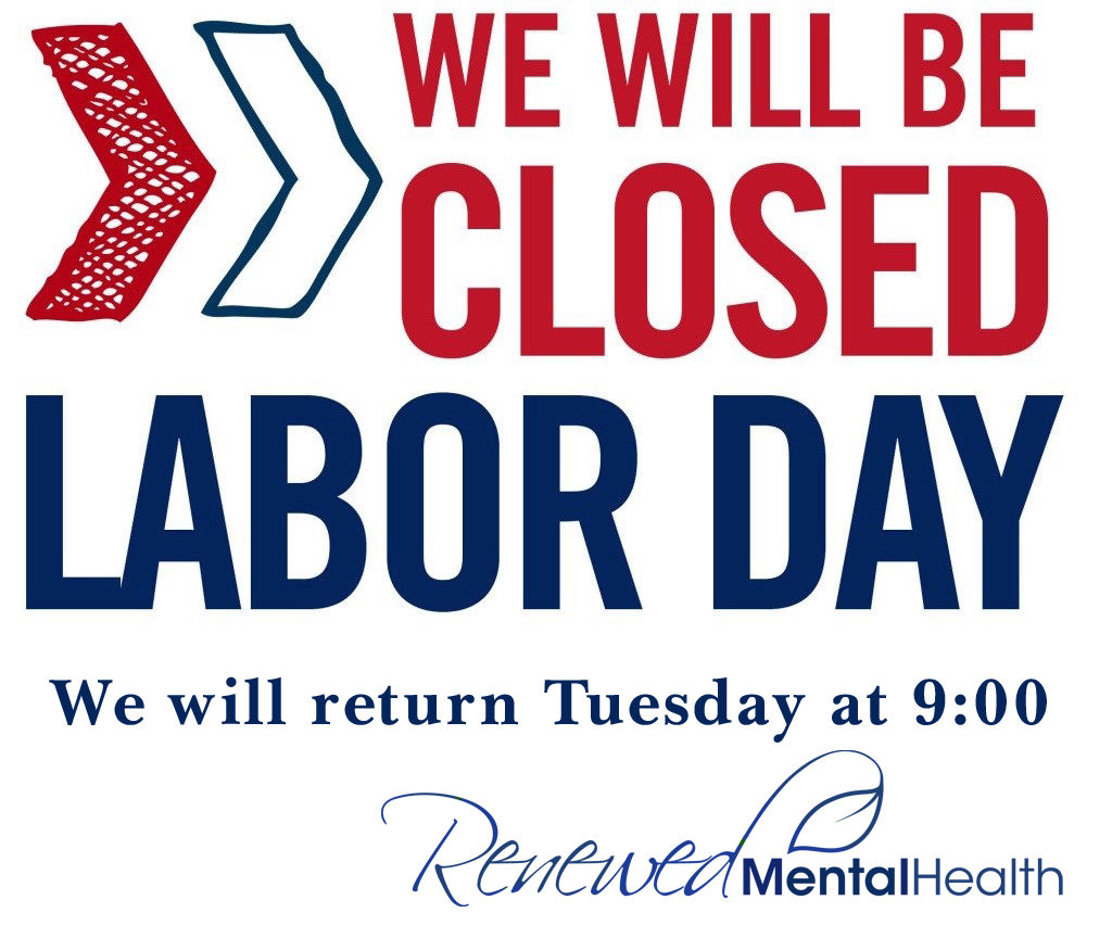 image regarding Closed Labor Day Printable Sign identify Renewed Psychological Fitness